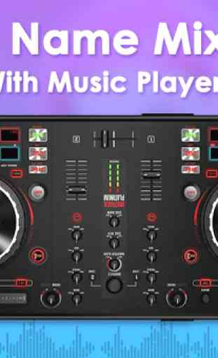 DJ Name Mixer With Music Player - Mix Name To Song 1