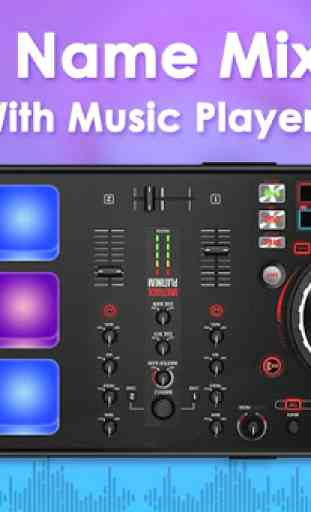 DJ Name Mixer With Music Player - Mix Name To Song 3