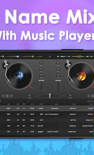 DJ Name Mixer With Music Player - Mix Name To Song 4