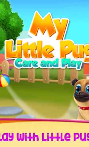 My little Pug - Care and Play 1