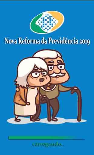 Nova Reforma da Previdência 2019 1