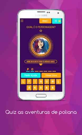 Quiz jogo - As aventuras de Poliana 4
